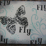 Rubber Stamping - Fly Butterfly Fly